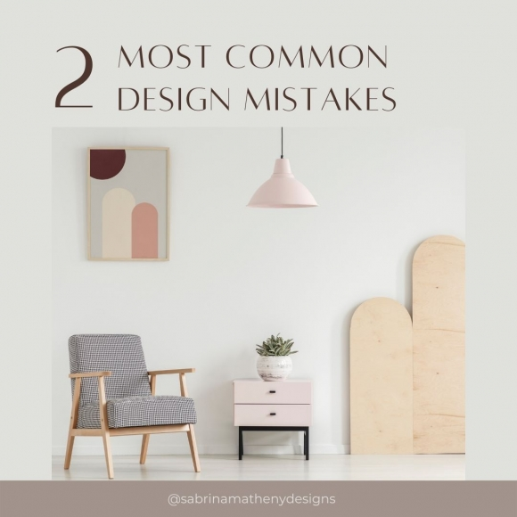 2 Most Common Design Mistakes
