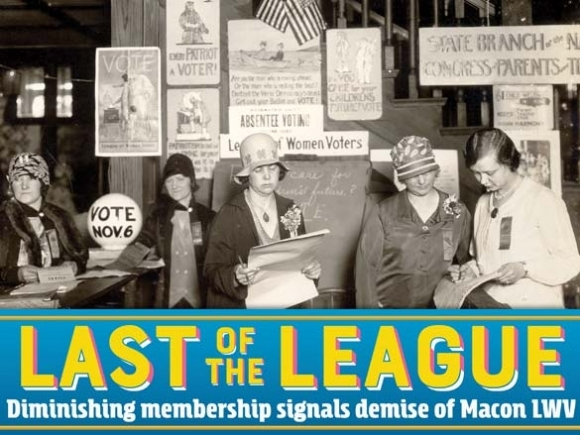 Macon League of Women Voters disbands: Members reflect on 27 years of work toward a well-informed community