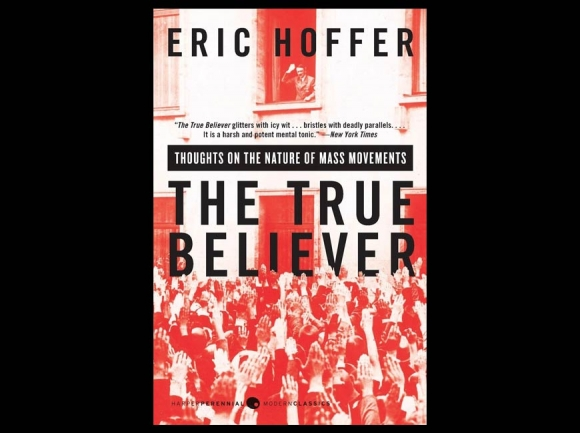 An old book for today's mayhem: The True Believer