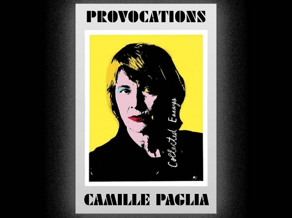 What a woman! Why I love Camille Paglia
