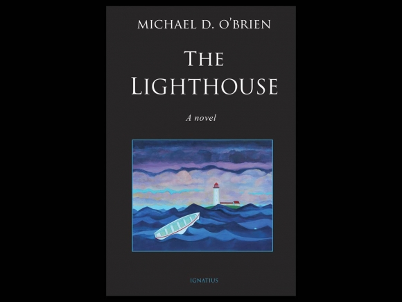 A light in our darkness: Michael O'Brien's The Lighthouse