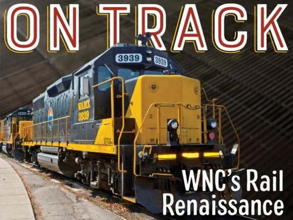Tourism, trade could grow with WNC railroad renaissance