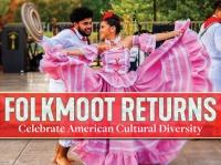 Folkmoot USA: Celebrating diversity of the United States