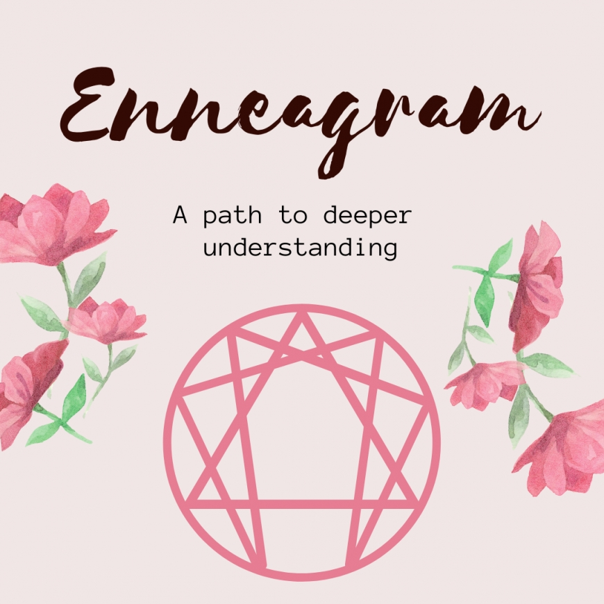 Enneagram: A Path To Deeper Understanding