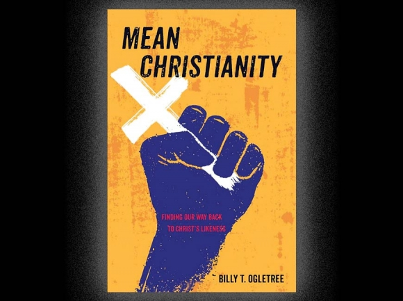 Book examines 'meanness' in Christianity
